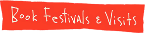 Book Festivals and Visits