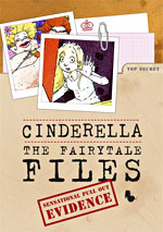 Cinderella: The Fairytale Files