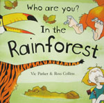 Who Are You? In the Rainforest