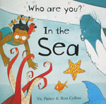 Who Are You? In the Sea