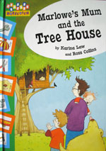 Marlowe's Mum and the Tree House