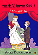 The Head in the Sand : A Roman Play